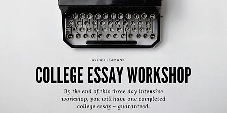 College Essay Workshop 2 tickets