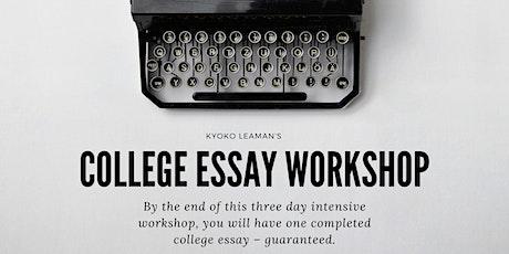 College Essay Workshop 3 tickets