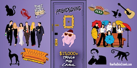 Wichita - Friendsgiving Trivia Pub Crawl - $15,000+ IN PRIZES! tickets