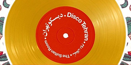 Sultan Room Sessions: LIVE with Disco Tehran tickets