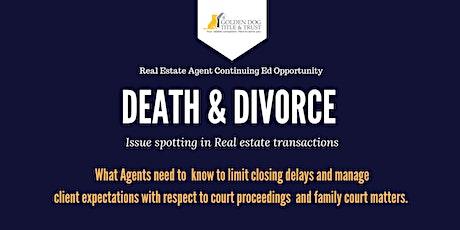 Death & Divorce- Florida Real Estate Agents tickets