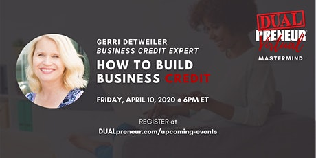 DUALpreneur Virtual Mastermind: HOW TO BUILD BUSINESS CREDIT tickets