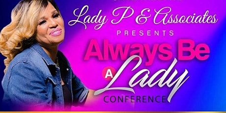 Always Be A Lady 2020 Unshakable Faith tickets