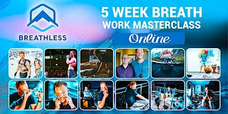 5 Week Breath-Work Masterclass #1 - WHM Mastery tickets