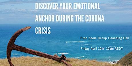 Your Emotional Anchor In Times Of Crisis tickets