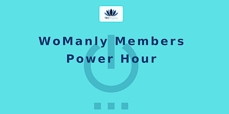 WoManly: Member's Power Hour tickets