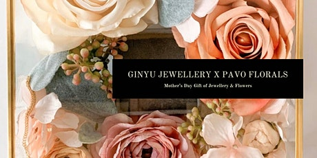 GINYU Jewellery x Pavo Florals Mother's Day Flower Workshop tickets