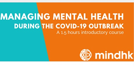 Managing Mental Health during the COVID-19 Outbreak (English) tickets
