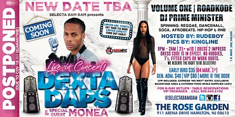 SELECTA BAM BAM presents DEXTA DAPS & Guest MONEA LIVE IN CONCERT! tickets