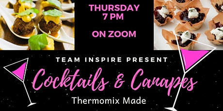 Easter Cocktails & Canapes with Thermomix - Live Online Demonstration tickets