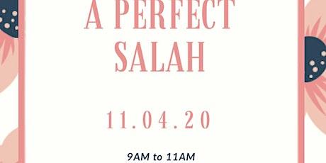 A Perfect Salah tickets