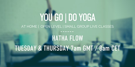Open Level Online Yoga - Hatha Flow with You Go | Do Yoga tickets