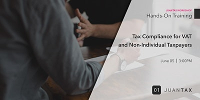 Online JuanTax Workshop: Tax Compliance for VAT an