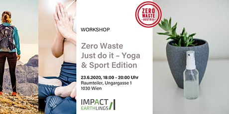 Zero Waste Just do it – Yoga & Sport Edition Workshop Tickets