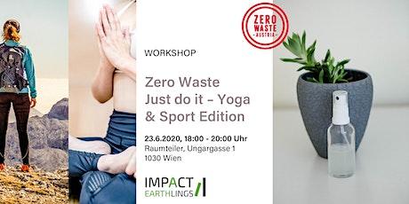 Zero Waste Just do it – Yoga & Sport Edition Workshop tickets