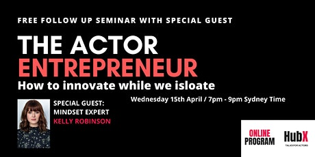 Seminar 2:  How To Innovate While We Isolate w/Special Guest Kelly Robinson tickets