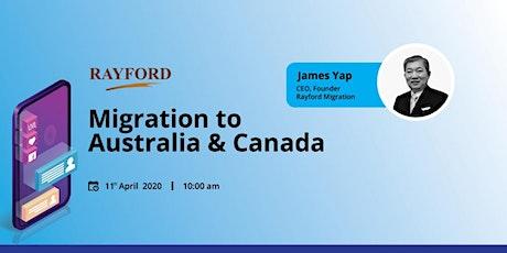 Australia And Canada Live Migration Webinar 11th April 2020 10am tickets