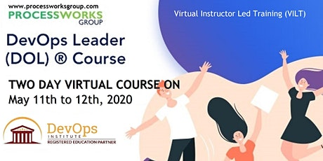 DevOps Leader® (DOL) Course [2 Days Virtual Course] on 11-12 May 2020 tickets