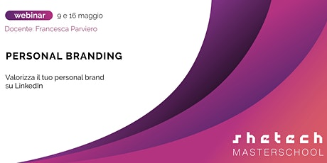Personal Branding | SheTech Master School biglietti