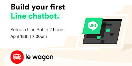 #CodeFromHome: Build your first Line chatbot | Online Workshop tickets