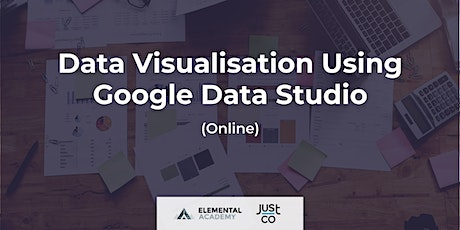 Data Analysis and Visualisation Using Google Data Studio (Live Streaming) tickets