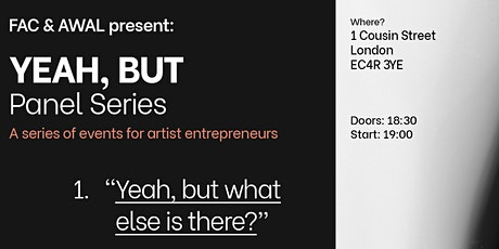 Yeah, but what else is there? (Postponed - new date TBC) tickets