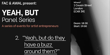 Yeah, but do they have a buzz around them? (Postponed - new date TBC) tickets