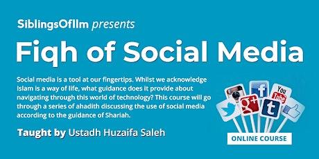 Fiqh Of Social Media tickets