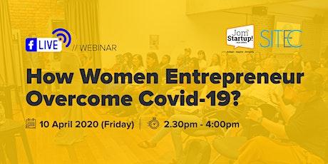 [Live Stream] SITEC JomStartUp! 2020 Series 1: How Women Entrepreneur Overcome Covid-19? tickets