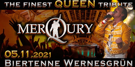 QUEEN - performed by MerQury // Biertenne Wernesgrün Tickets