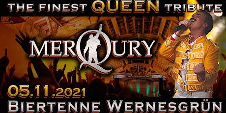 QUEEN - performed by MerQury // Biertenne Wernesgrün tickets