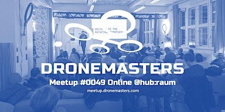 DroneMasters Meetup Online @hubraum Tickets