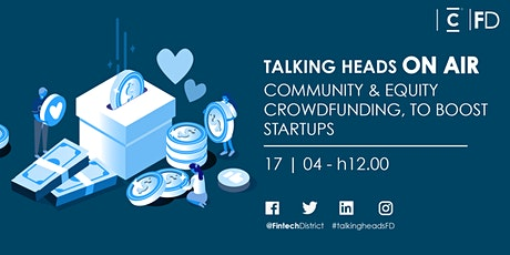 Talking Heads on Air - Community & Equity Crowdfunding to boost Startups biglietti