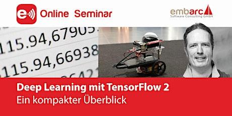 Deep Learning mit TensorFlow 2 (ONLINE Seminar) Tickets