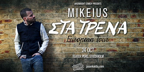 Mikeius - Stockholm biljetter