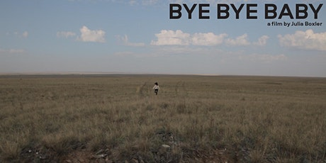 Bye bye baby: Filmstreaming und Diskussion Tickets