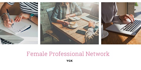 Female Professional Network May ZOOM call! tickets