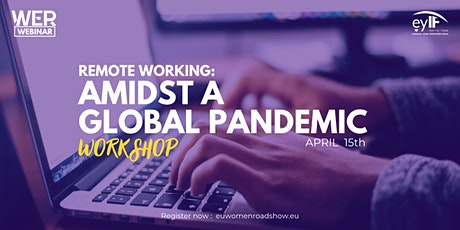 Remote Working: Amidst a global pandemic-Workshop tickets