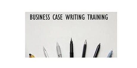 Business Case Writing 1 Day Virtual Live Training in Edmonton tickets