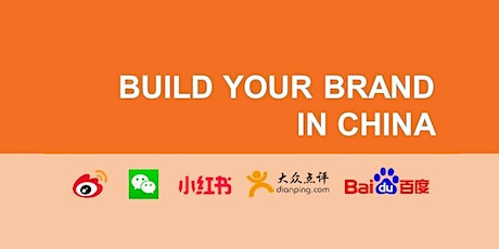 Building Your Brand In China- Tourism, Property & Education Industries tickets