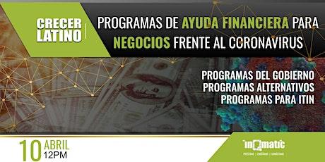 #CrecerLatino #Financiamiento: Programas de gobierno y privados para negocios entradas