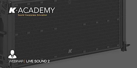 K-array Webinar Series | Live Sound 2 - ITA biglietti