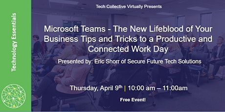 Microsoft Teams: Tips and Tricks to a Productive and Connected Work Day tickets