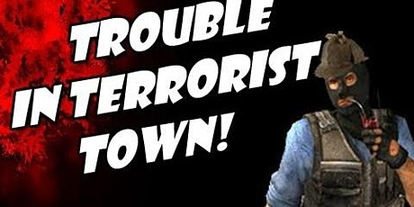 SoSa Plays - Trouble In Terrorist Town (Garry's Mod) tickets