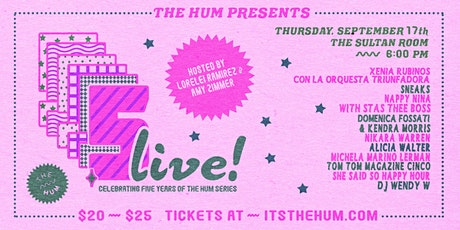 The Hum Presents: FIVE (LIVE!) tickets