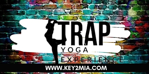 The Trap Yoga Experience