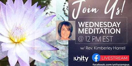 Meditation via Livestream Every Wednesday Noon from First Unity tickets