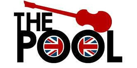 The Pool: British Invasion Rock n Roll tickets