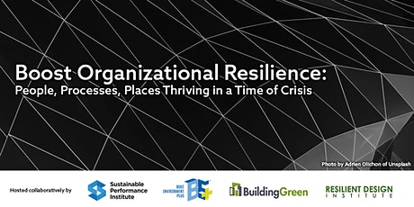 Boost Org Resilience: People, Processes, Places Thriving in Times of Crisis tickets