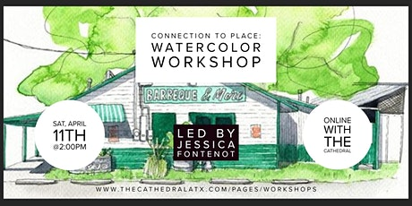 Connection to Place: Watercolor Class with Jessica Fontenot tickets